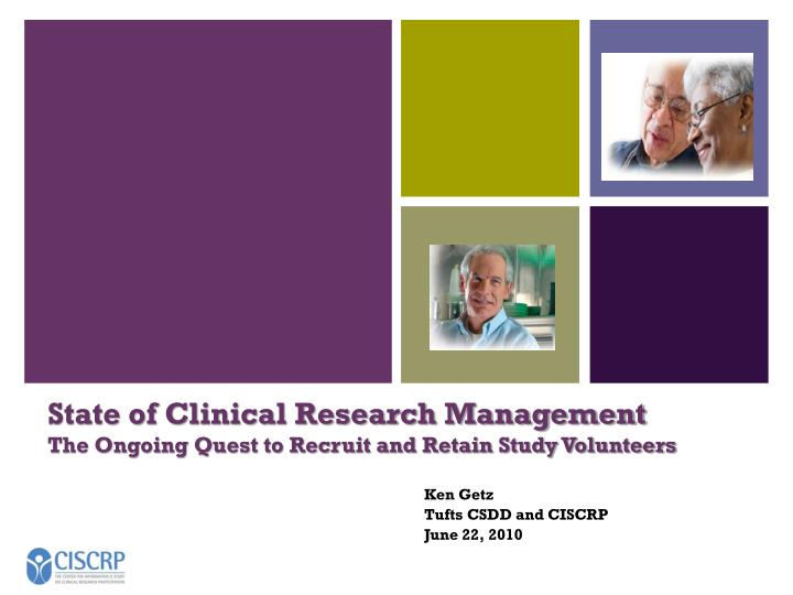 State of Clinical Research Management
