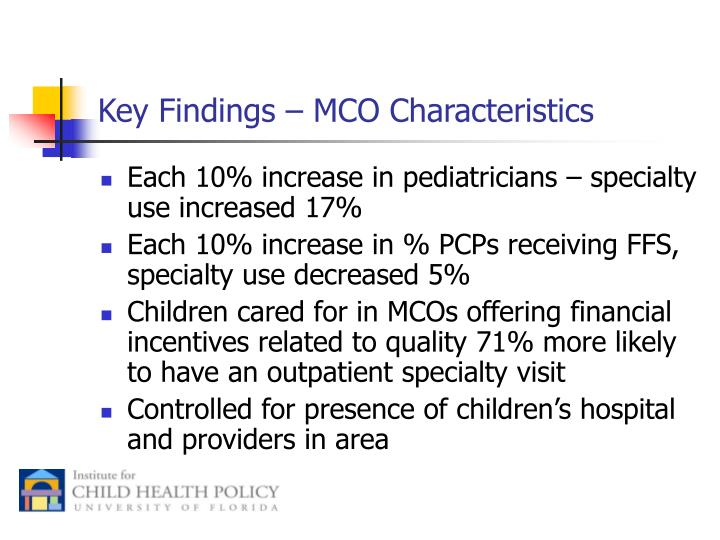 Key Findings – MCO Characteristics