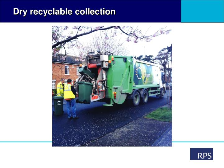 Dry recyclable collection