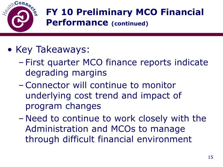 FY 10 Preliminary MCO Financial Performance