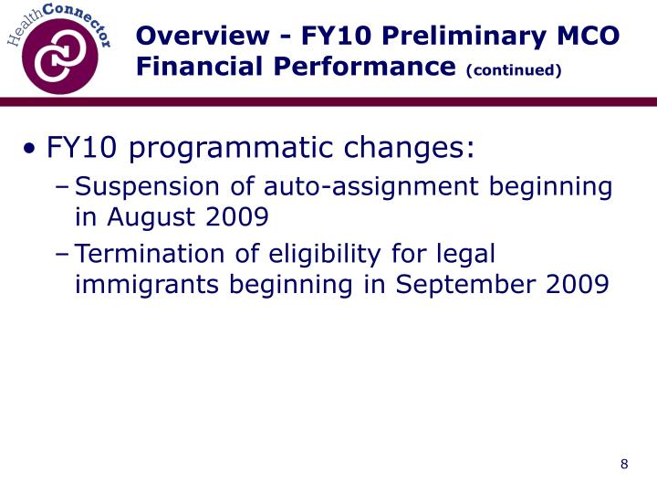 Overview - FY10 Preliminary MCO Financial Performance