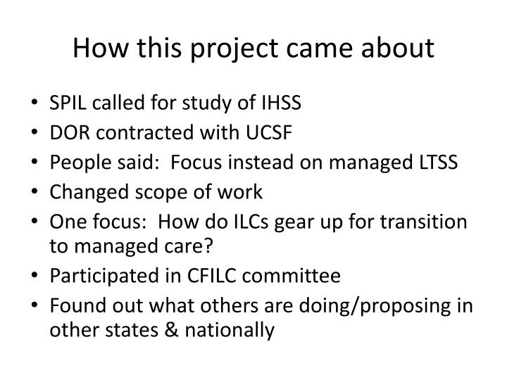 How this project came about