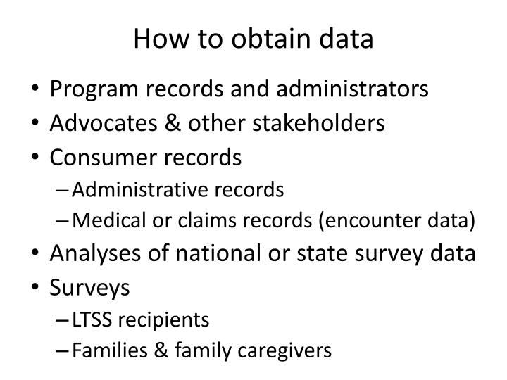 How to obtain data