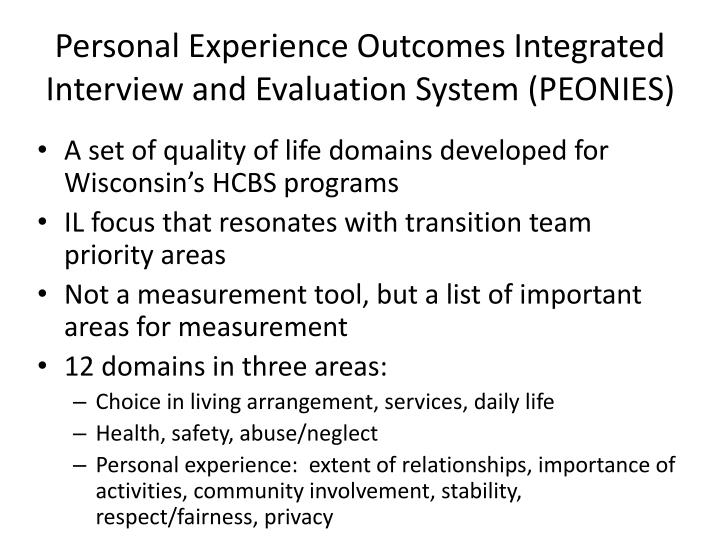 Personal Experience Outcomes Integrated Interview and Evaluation System (PEONIES)