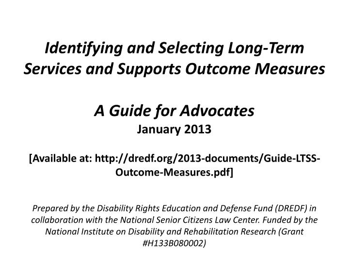 Identifying and Selecting Long-Term Services and Supports Outcome