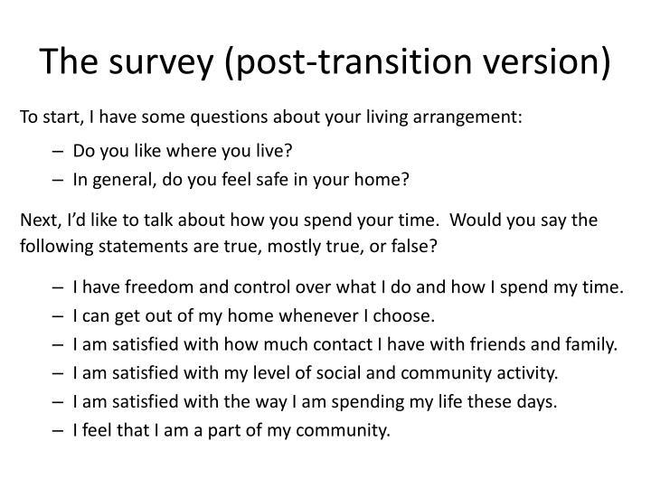The survey (post-transition version)