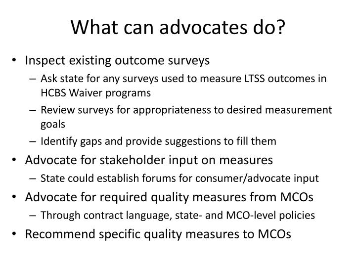 What can advocates do?