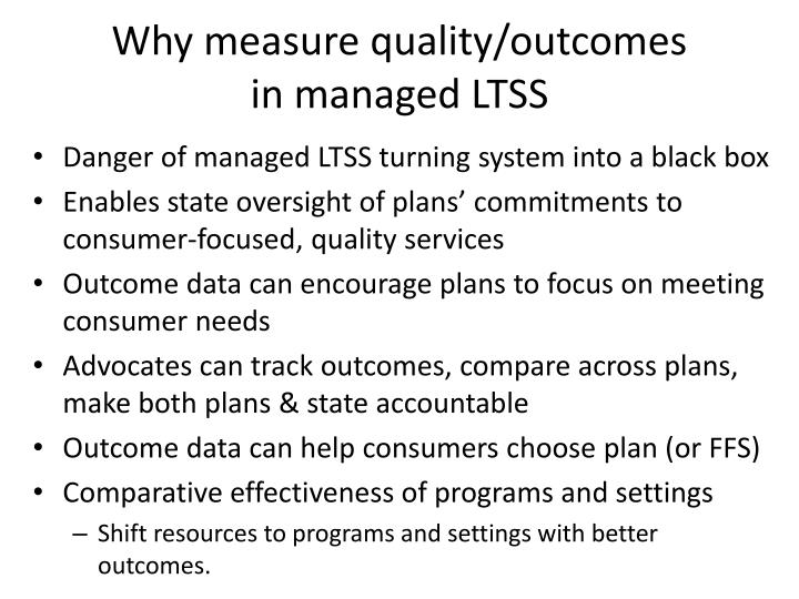 Why measure quality/outcomes