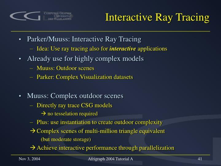 Interactive Ray Tracing