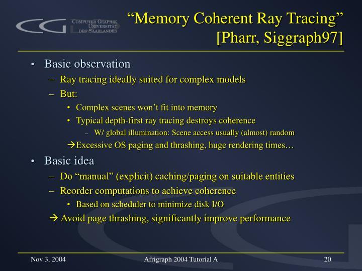 """Memory Coherent Ray Tracing"""