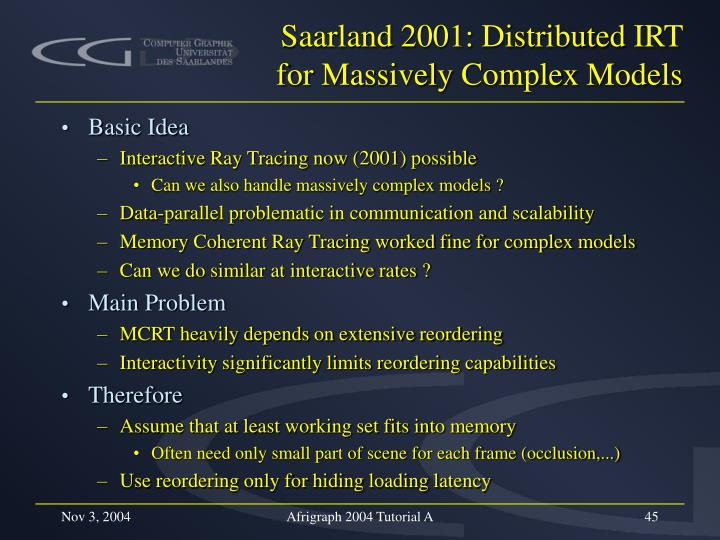 Saarland 2001: Distributed IRT for Massively Complex Models