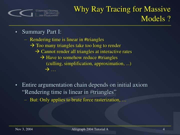 Why Ray Tracing for Massive Models ?