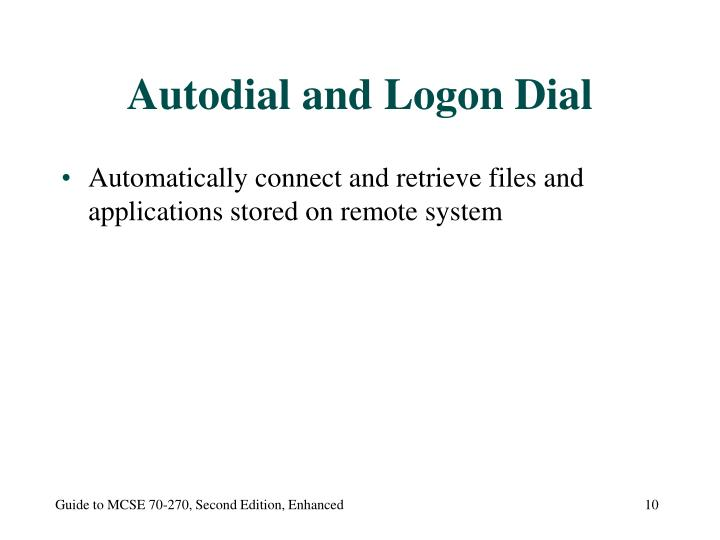 Autodial and Logon Dial