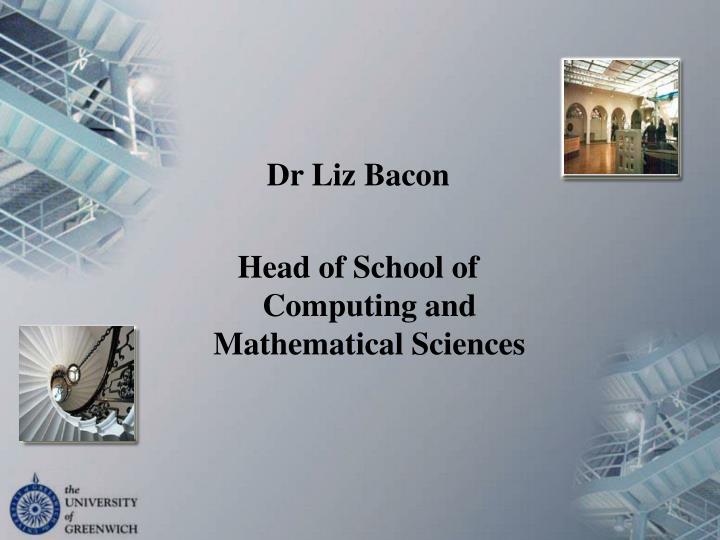 Dr Liz Bacon
