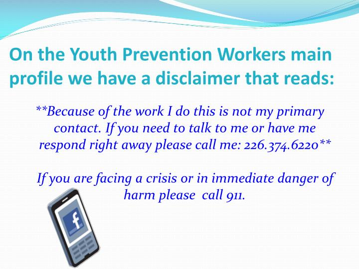 On the Youth Prevention Workers main profile we have a disclaimer that reads: