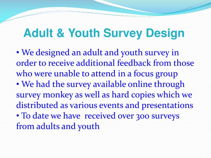 Adult & Youth Survey Design
