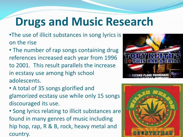 Drugs and Music Research
