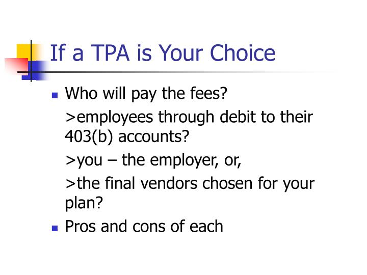 If a TPA is Your Choice