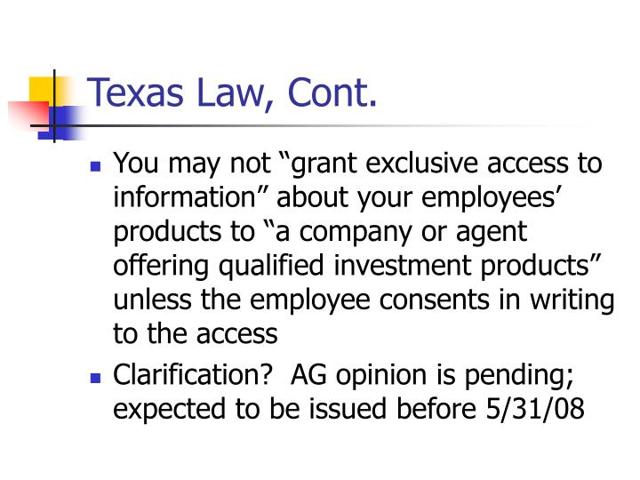 Texas Law, Cont.