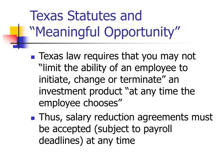 "Texas Statutes and ""Meaningful Opportunity"""