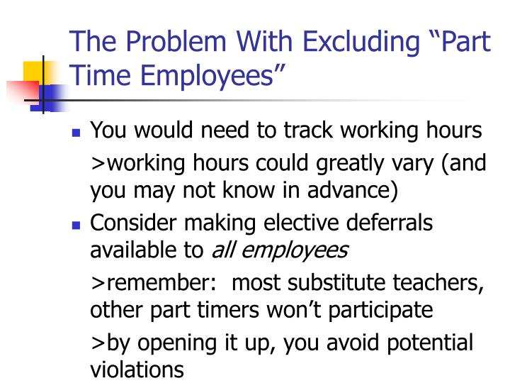 "The Problem With Excluding ""Part Time Employees"""