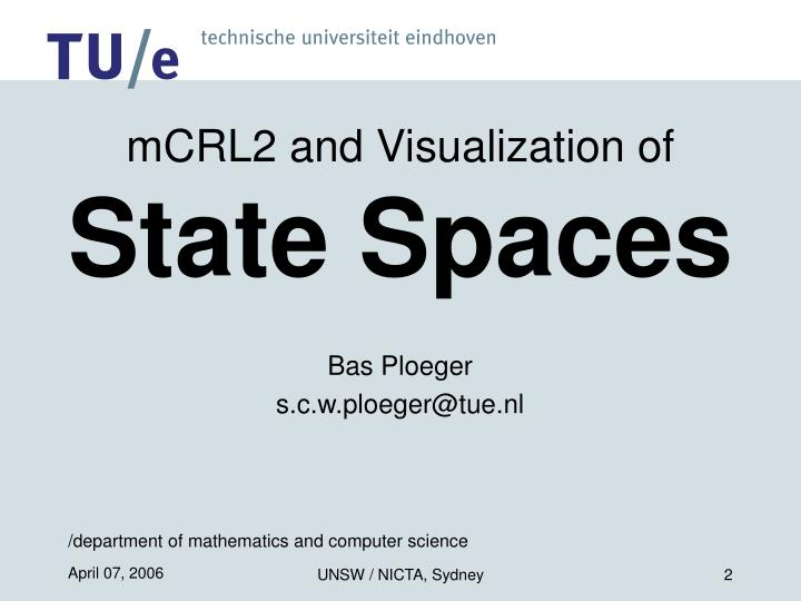 mCRL2 and Visualization of