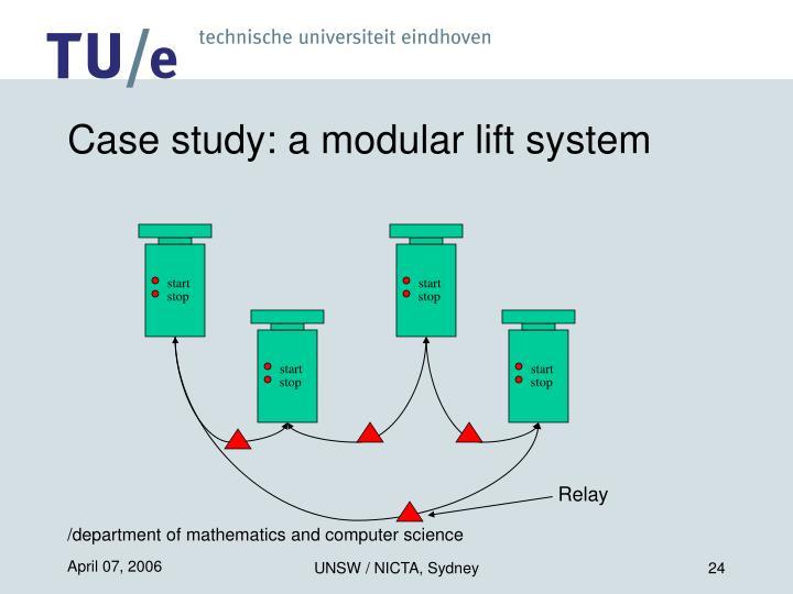 Case study: a modular lift system