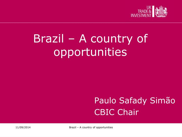 Brazil a country of opportunities