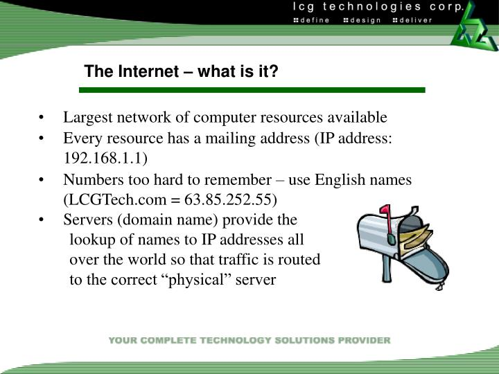 The Internet – what is it?