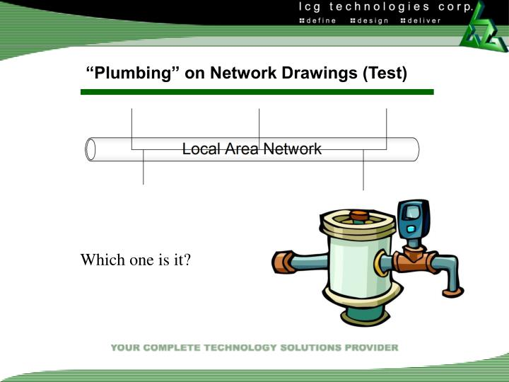 """Plumbing"" on Network Drawings (Test)"