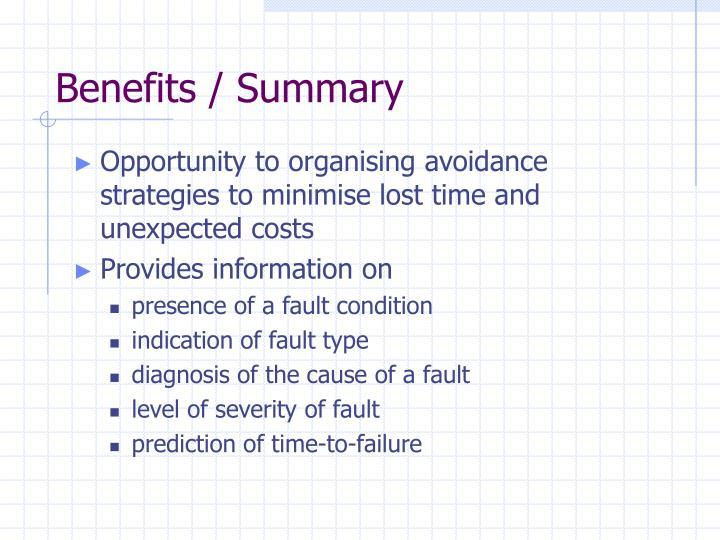 Benefits / Summary