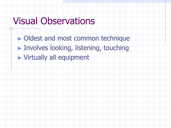 Visual Observations