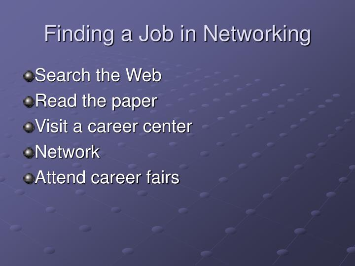 Finding a Job in Networking