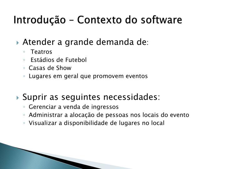 Introdução – Contexto do software