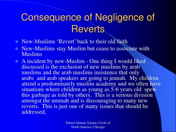 Consequence of negligence of reverts