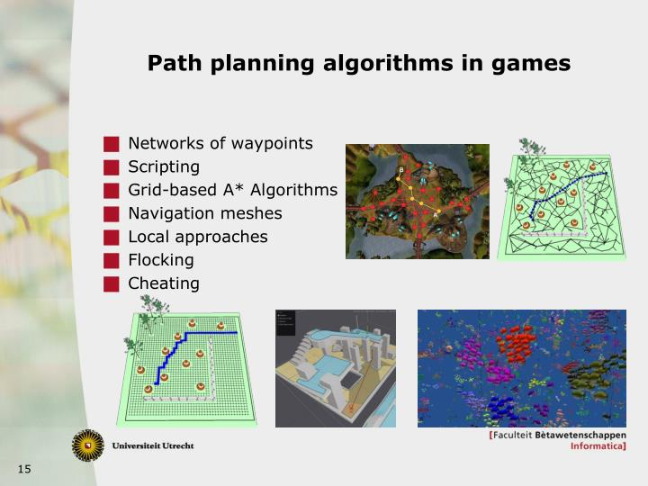 Path planning algorithms in games