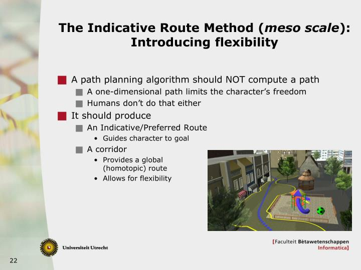 The Indicative Route Method (