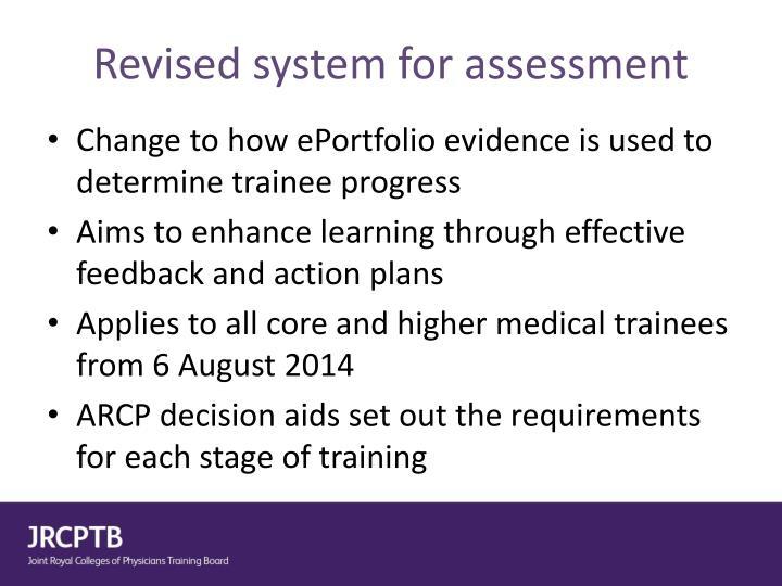 Revised system for assessment