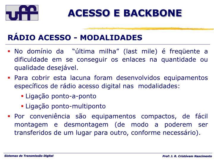 RÁDIO ACESSO - MODALIDADES