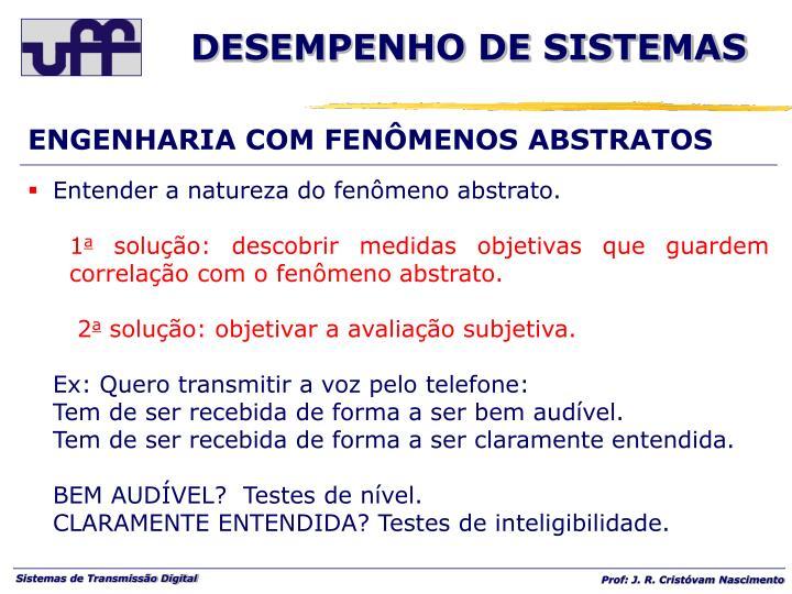 ENGENHARIA COM FENÔMENOS ABSTRATOS