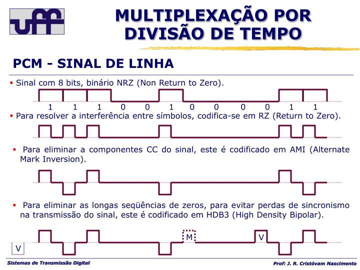 PCM - SINAL DE LINHA
