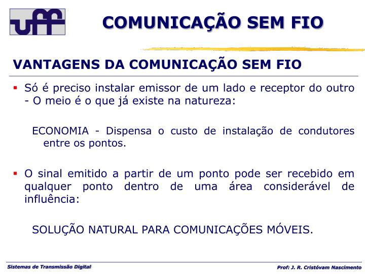 VANTAGENS DA COMUNICAÇÃO SEM FIO