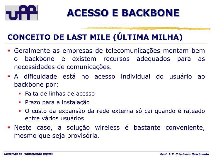 CONCEITO DE LAST MILE (ÚLTIMA MILHA)