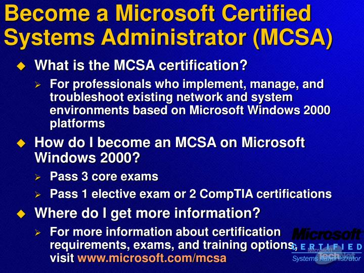 Become a Microsoft Certified Systems Administrator (MCSA)