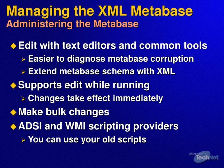 Managing the XML Metabase