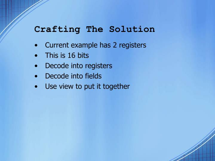 Crafting The Solution
