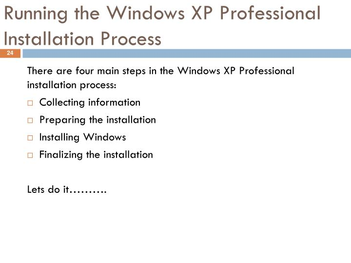 Running the Windows XP Professional Installation Process