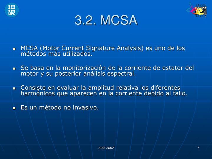 3.2. MCSA