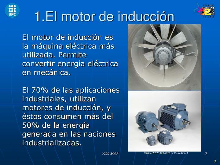 1.El motor de inducción