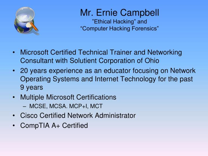 Microsoft Certified Technical Trainer and Networking Consultant with Solutient Corporation of Ohio